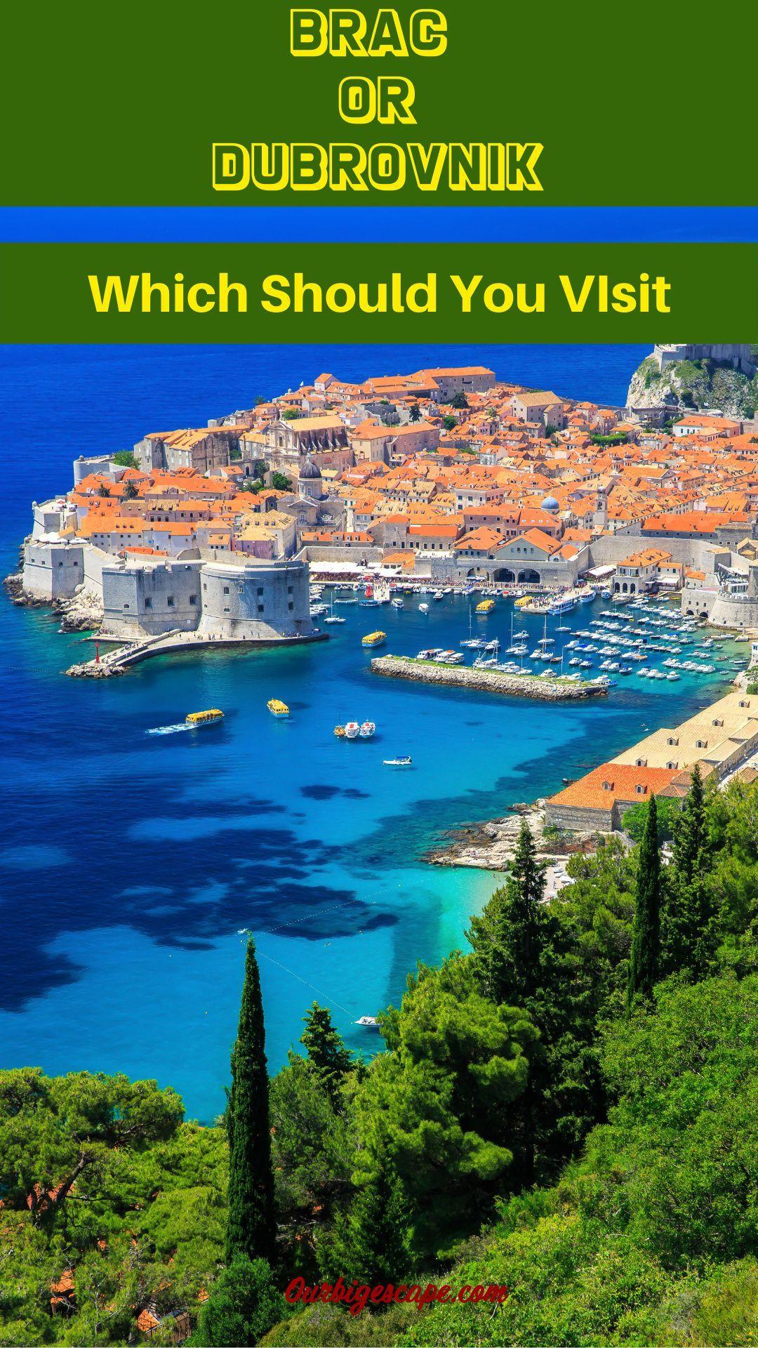 Brac Croatia Vs Dubrovnik Croatia In 2020 Croatia Destinations Plitvice Lakes National Park Croatia Travel