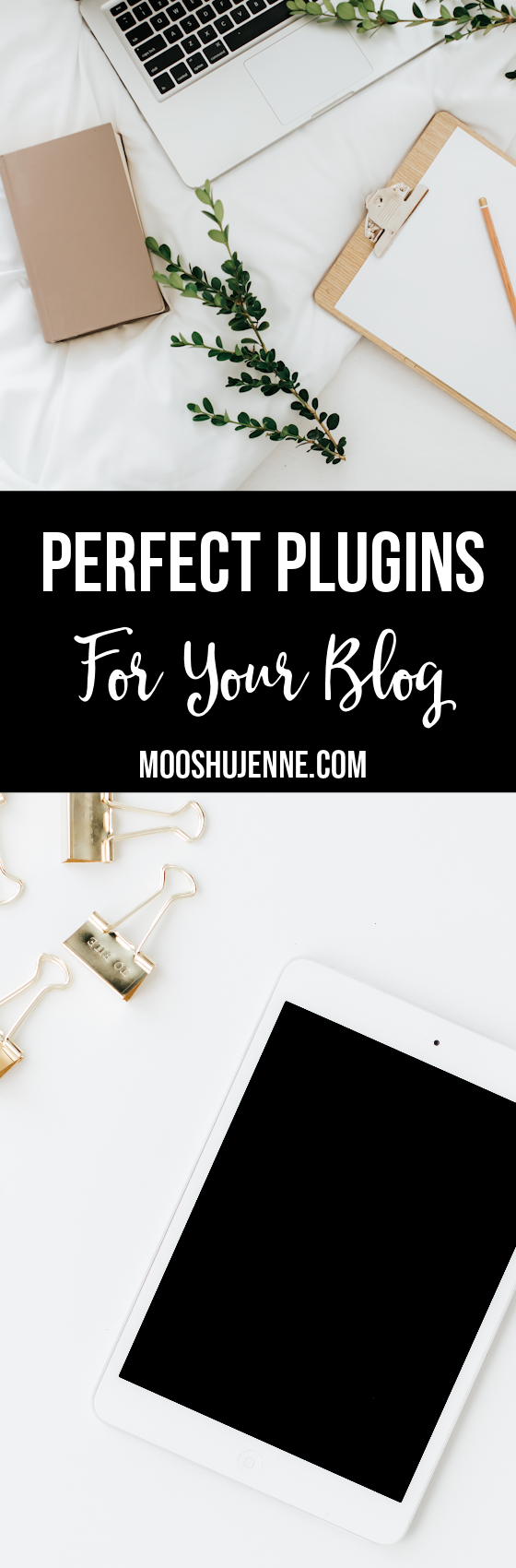 Today, I thought I could bring a little information to the table for my blog writing friends. These are the perfect plugins for your blog that you should be using. via @mooshujenne