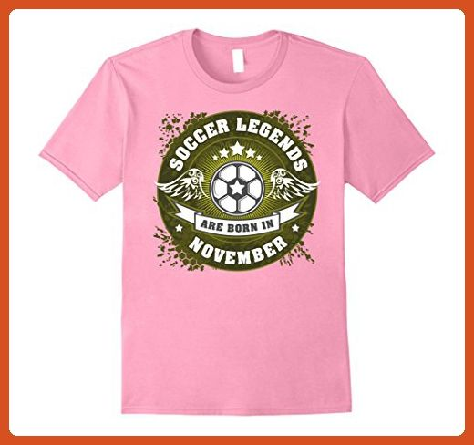 Mens Soccer Legends are Born in November Birthday T-shirt 3XL Pink - Birthday shirts (*Partner-Link)