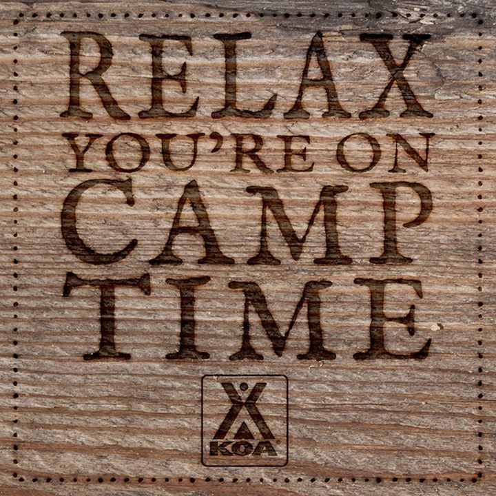 Relax You're On Camp Time Camper signs, Camping signs