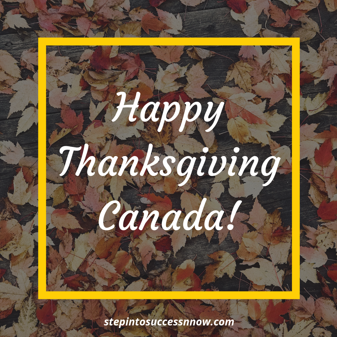 Wishing All My Canadian Friends Happy Thanksgiving S