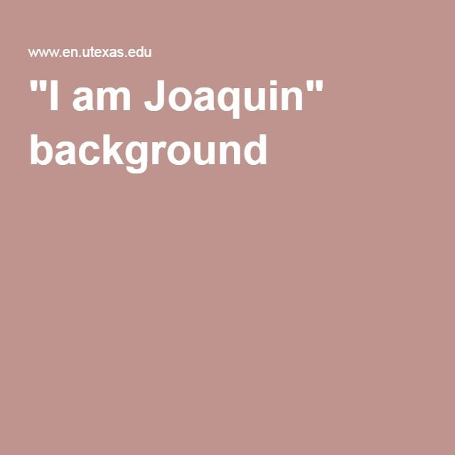 """I am Joaquin"" background"