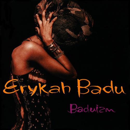 Baduizm – Erykah Badu –