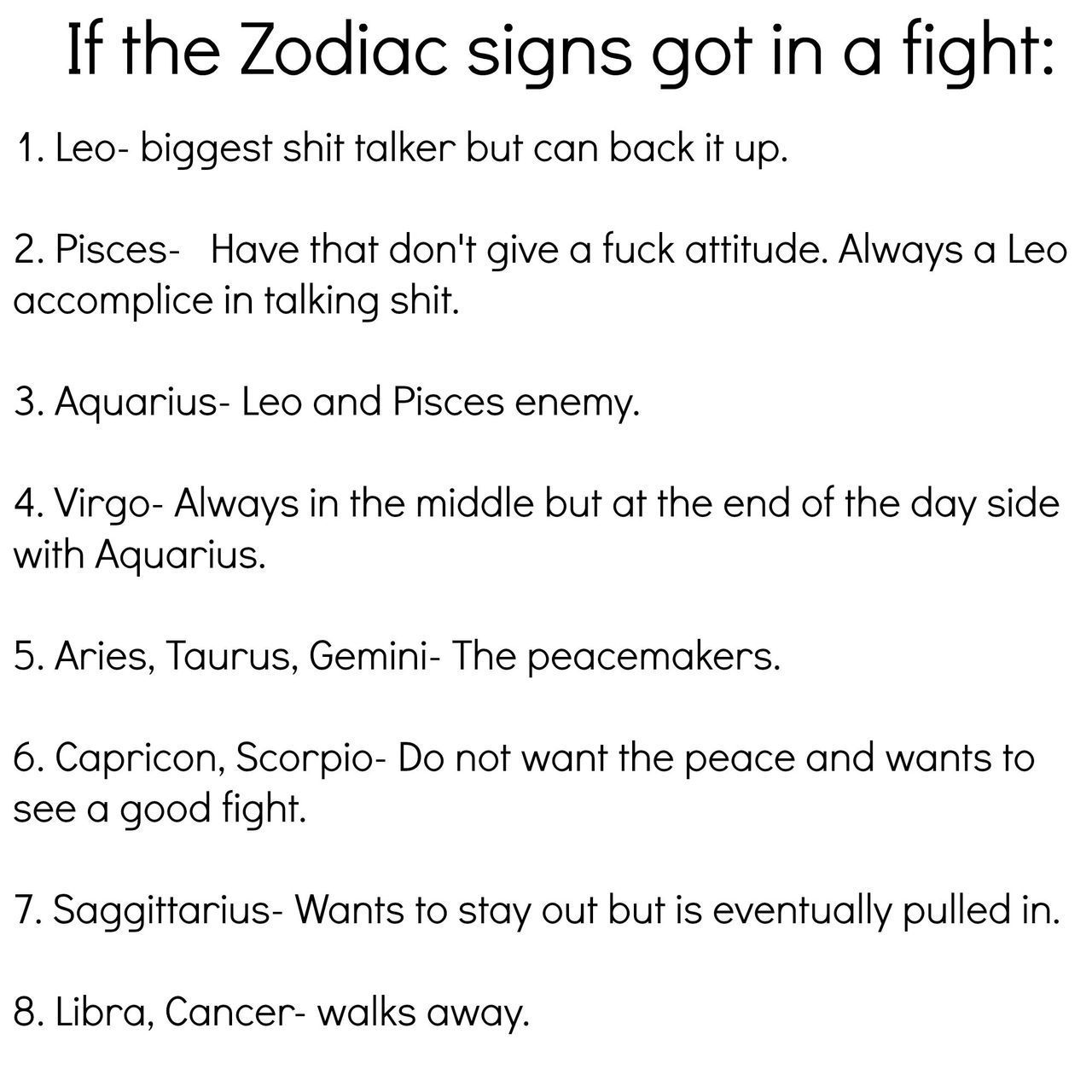 Capricorn true   but i wanna also fight good if im involved but it