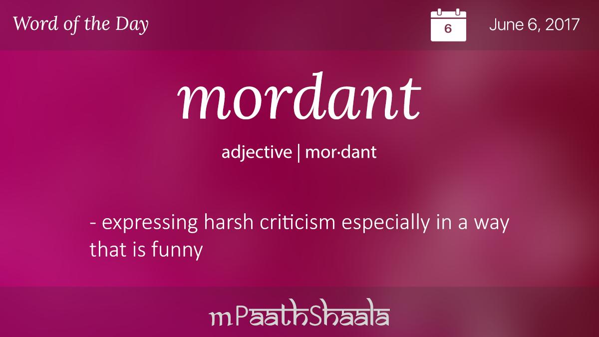 Mordant synonym noun