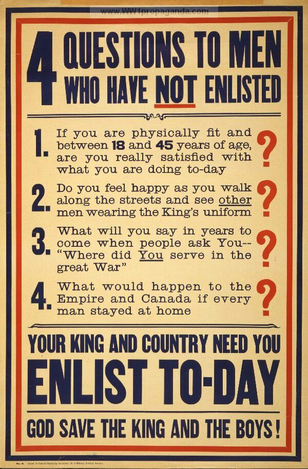 Canada Wwi 4 Questions To Men Who Have Not Enlisted Enlist