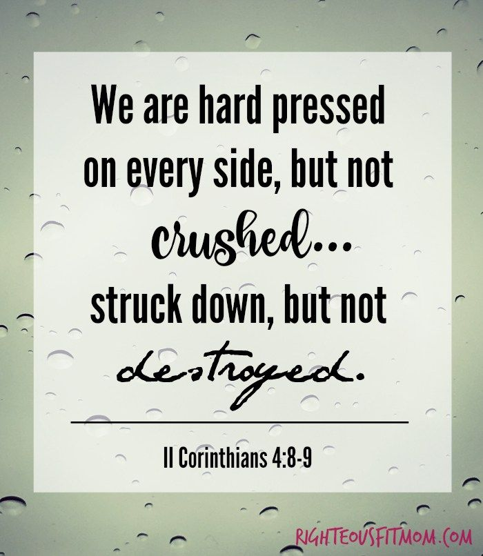II Corinthians 4:8-9 | 6 Bible Verses for When You Need More Strength | Righteous Fit Mom