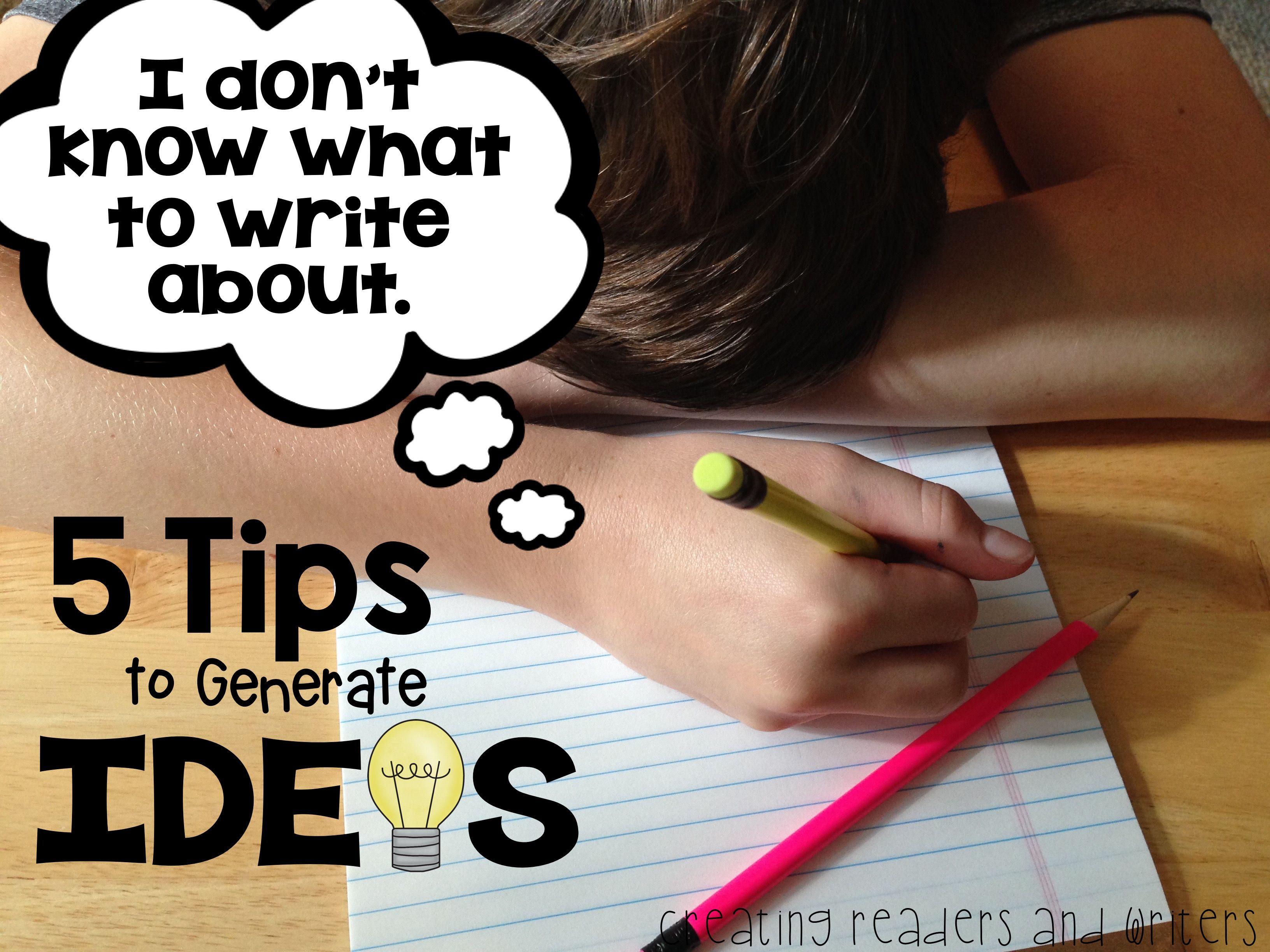 Gathering Writing Ideas