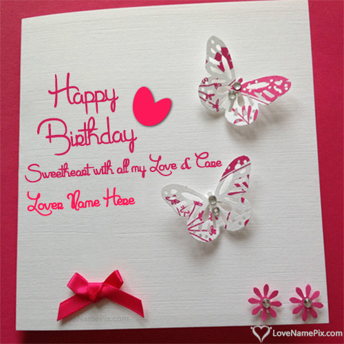 Birthday Card With Name.Birthday Wishes Cards For Lover With Name Photo Happy