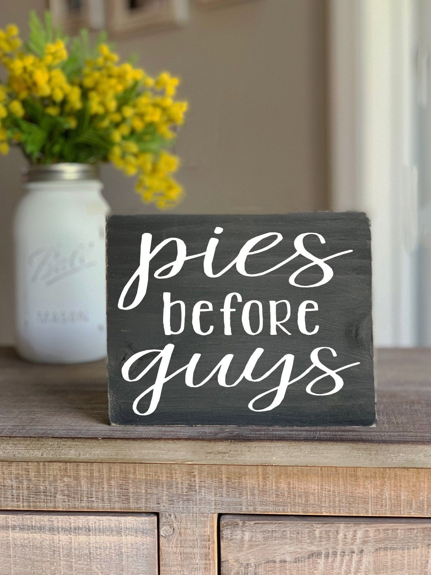 PIES before GUYS funny Mini Block Wood Sign, funny Fall Wooden Signs, Fall Mantl…