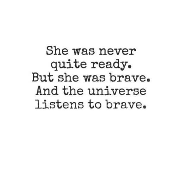 BE BRAVE QUOTES.