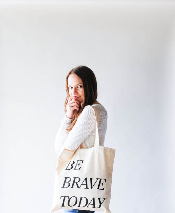 Ready to ship / Screenprinted Canvas Tote Bag / be brave by ozetta