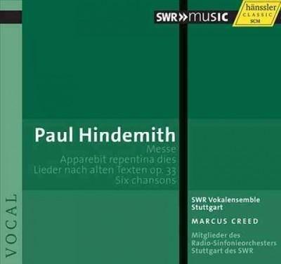 SWR Vokalensemble Stuttgart - Hindemith: Messe; Apparebit Repentina Dies; Lieder Nach Alten Texten Op. 33; Six Chansons
