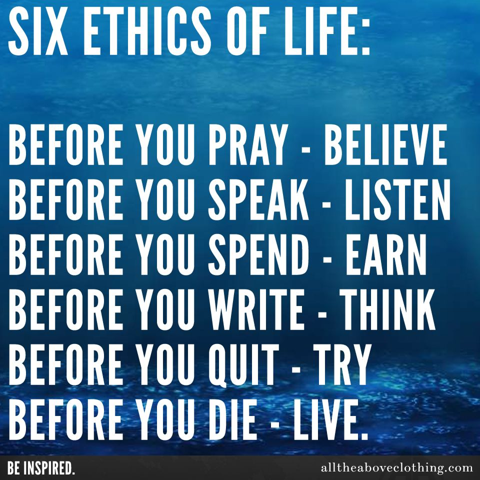 six ethics of life ataclothing quotes pinterest fun quotes