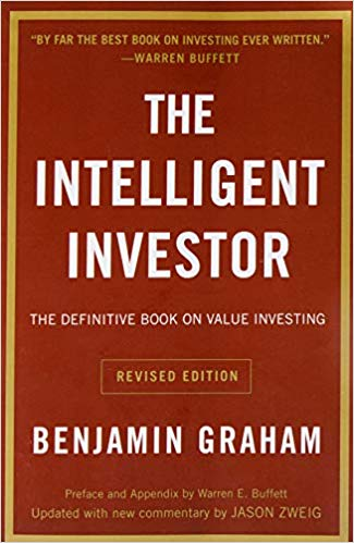 The Intelligent Investor The Definitive Book On Value Investing A Book Of Practical Counsel Revised Edition Investing Books Value Investing Benjamin Graham