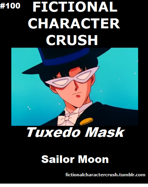 #100 - Tuxedo Mask from Sailor Moon Yes that did just ...