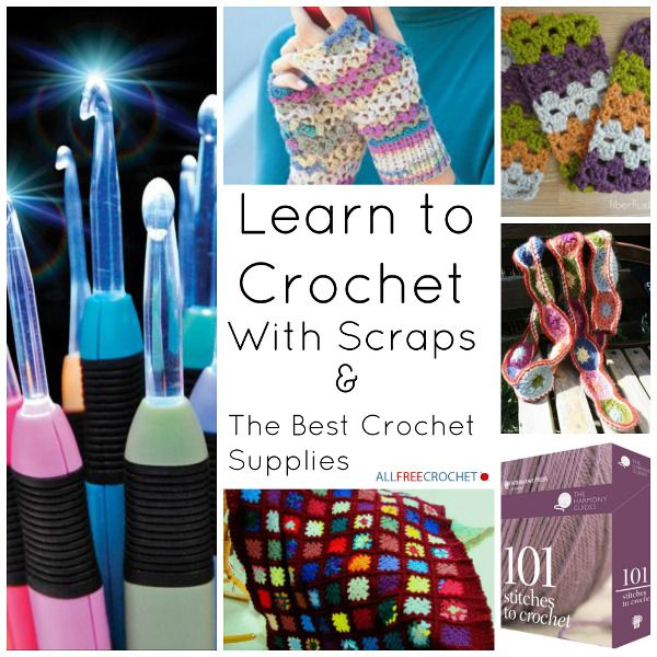 Learn to Crochet with Scraps of Yarn | Creativo, Punto de cruz y Tejido