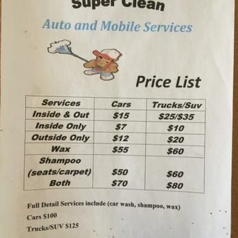 Car Detailing Prices >> Car Wash And Detailing Prices Super Clean Auto Detailing Mobile