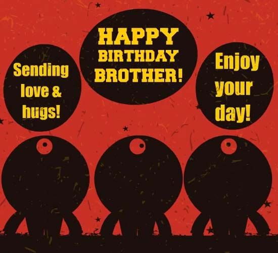 Happy Birthday, My Brother! A One-eyed Monster Says Happy