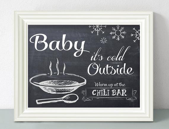 Baby it's cold outside.. Chili Bar Sign - Printable file #chilibar