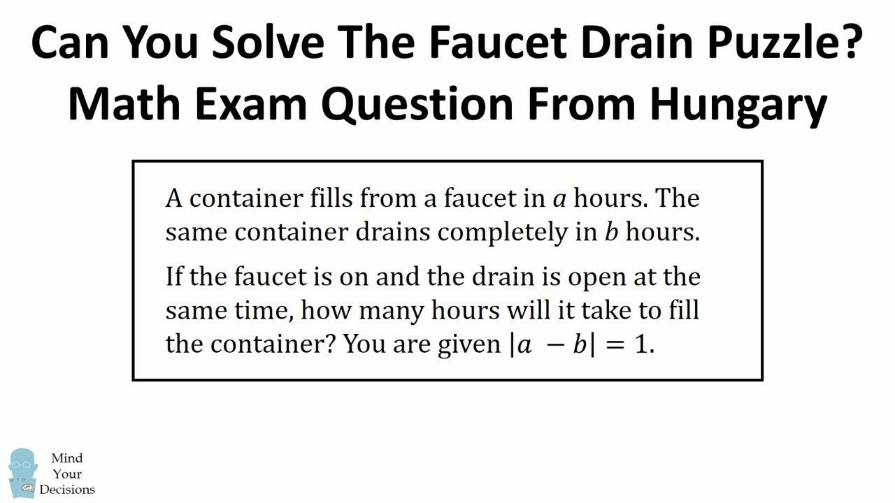 Can You Solve The Faucet Drain Puzzle Math Exam Question From Hungary Maths Exam Math This Or That Questions [ 720 x 1280 Pixel ]