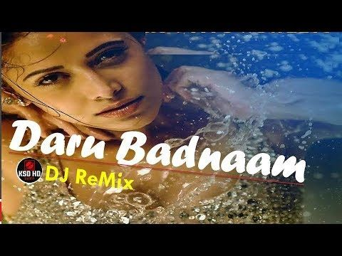 Daru Badnaam Dj Remix New Punjabi Songs 2018 Latest Punjabi