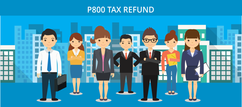 What Is P800 Tax Refund What To Do If You Need To Pay Extra