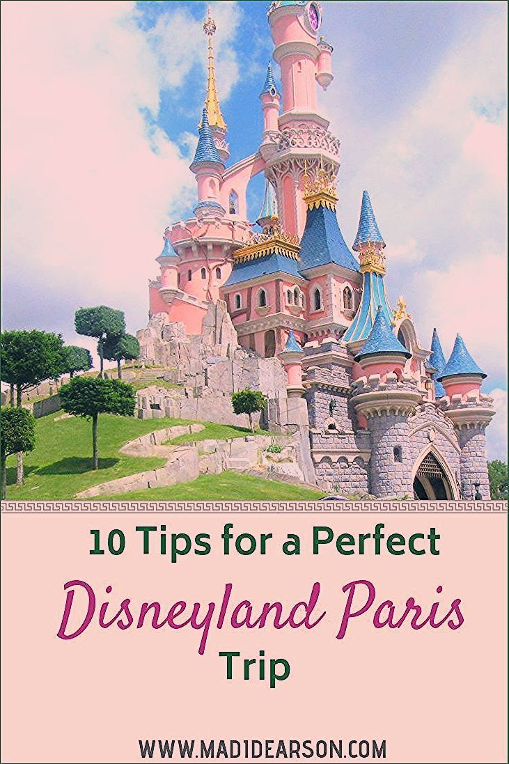 Photo of Disneyland Paris – 10 tips for a perfect trip – Madi Dearson