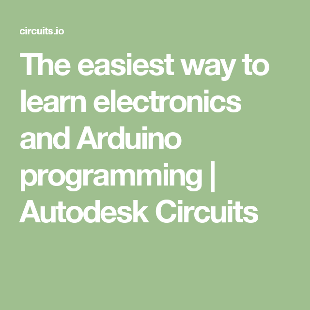 The Easiest Way To Learn Electronics And Arduino Programming
