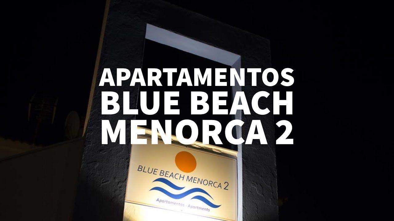 Apartamentos Blue Beach Menorca 2, España. Visita Apartamentos Blue Beac...