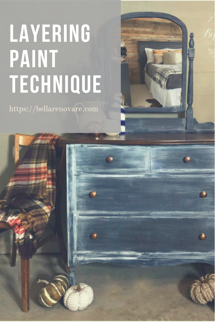 Layering Paint Technique If You Are A Furniture Artist Or Hobbyist You Now That Painting Furniture Diy Furniture Painting Techniques Custom Painted Furniture