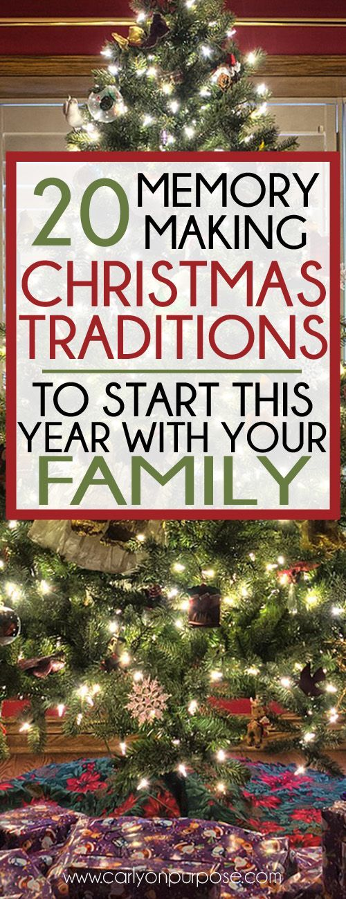 20 Memory Making Christmas Traditions to Start This Year