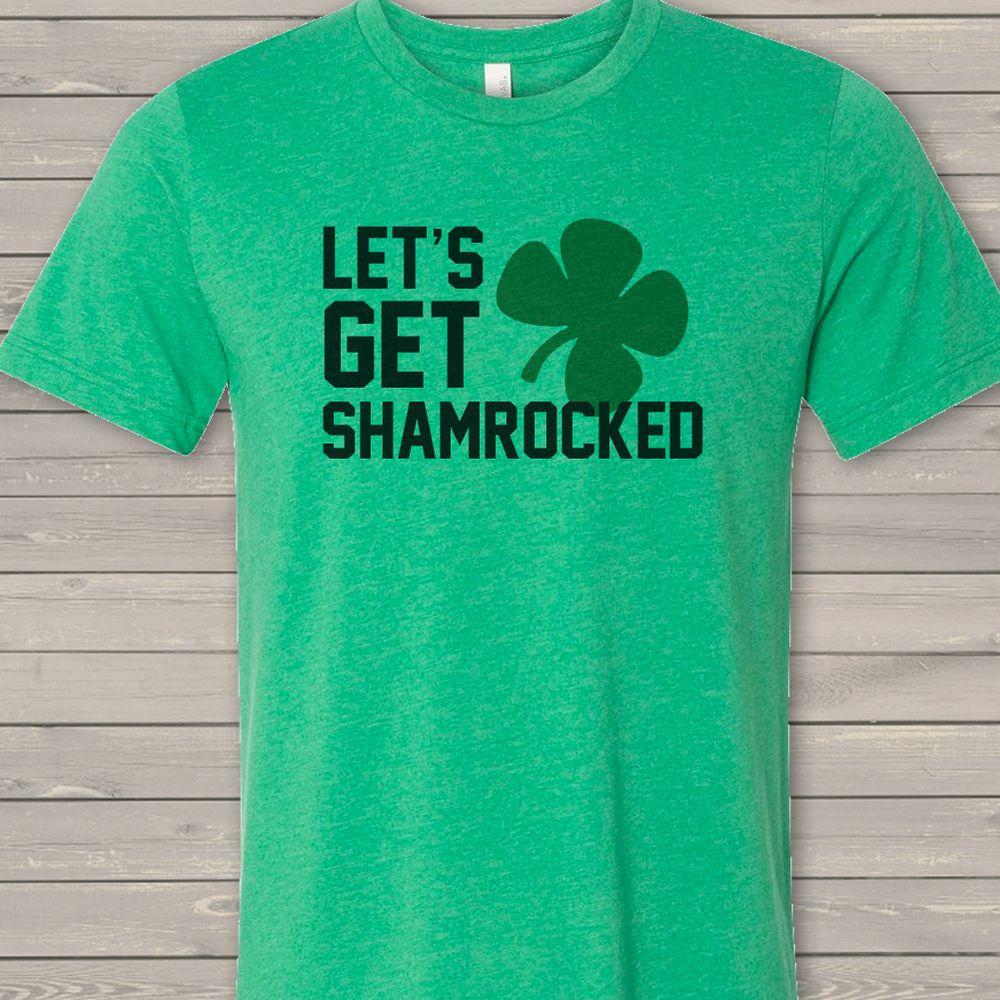 200e01c0c St. Patrick's Day let's get shamrocked funny ADULT Tshirt | St ...