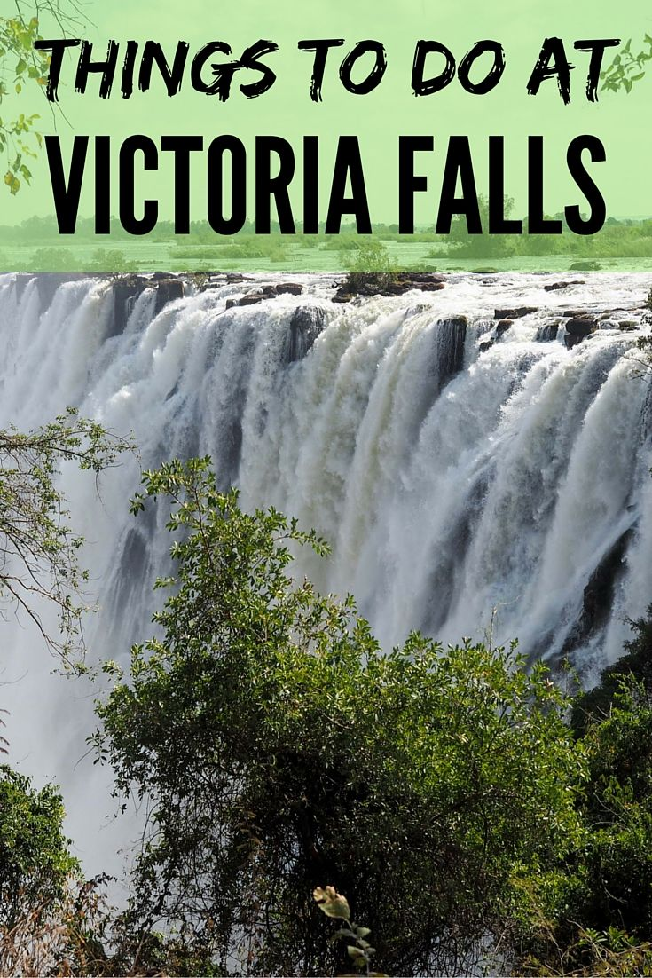 Things To Do At Victoria Falls In Zambia And Zimbabwe Victoria