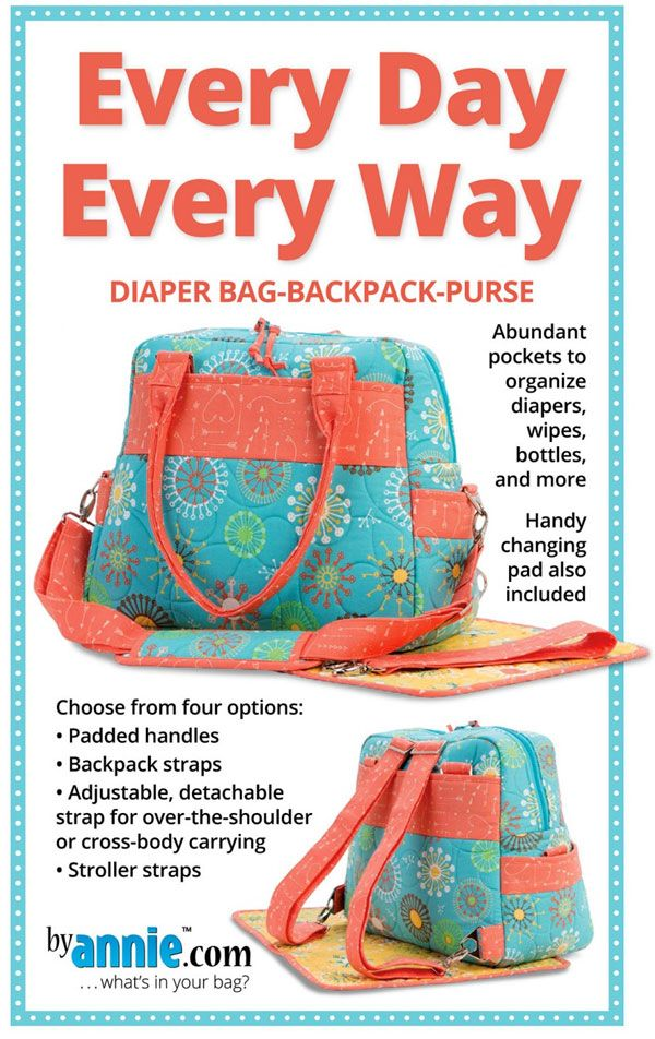 Every Day Every Way Sewing Pattern By Annie Unrein Diaper Bag