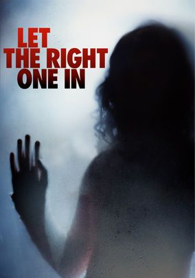 Let The Right One In Scary Movies Movies Horror Movies