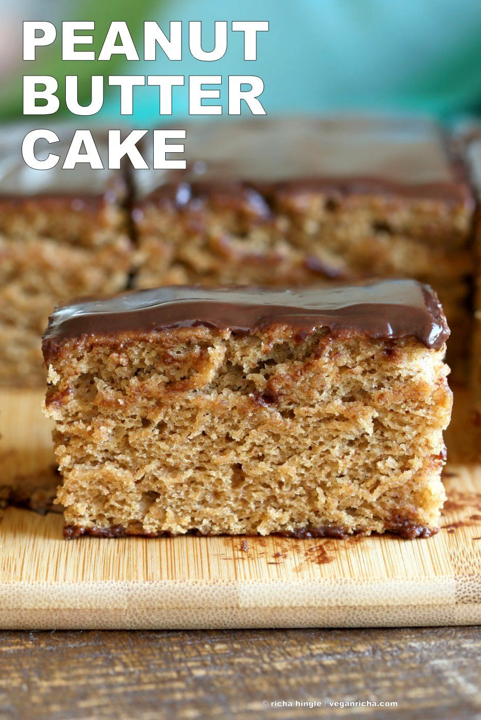 Vegan Peanut Butter Cake With Chocolate Peanut Butter Glaze Vegan Richa Recipe Peanut Butter Cake Vegan Cake Recipes Dessert Recipes