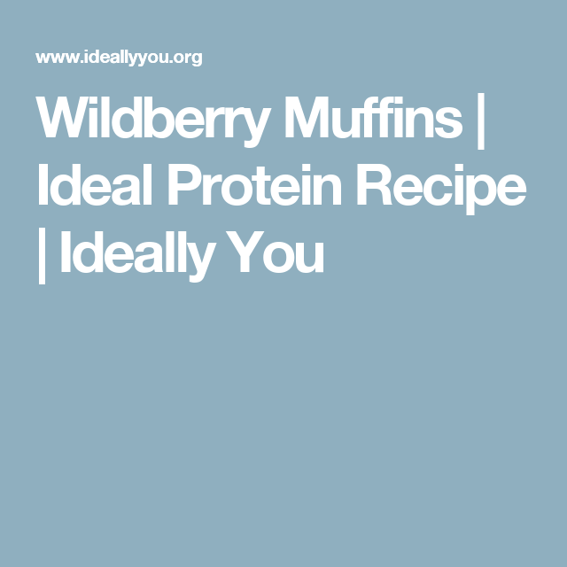 Wildberry Muffins | Ideal Protein Recipe | Ideally You