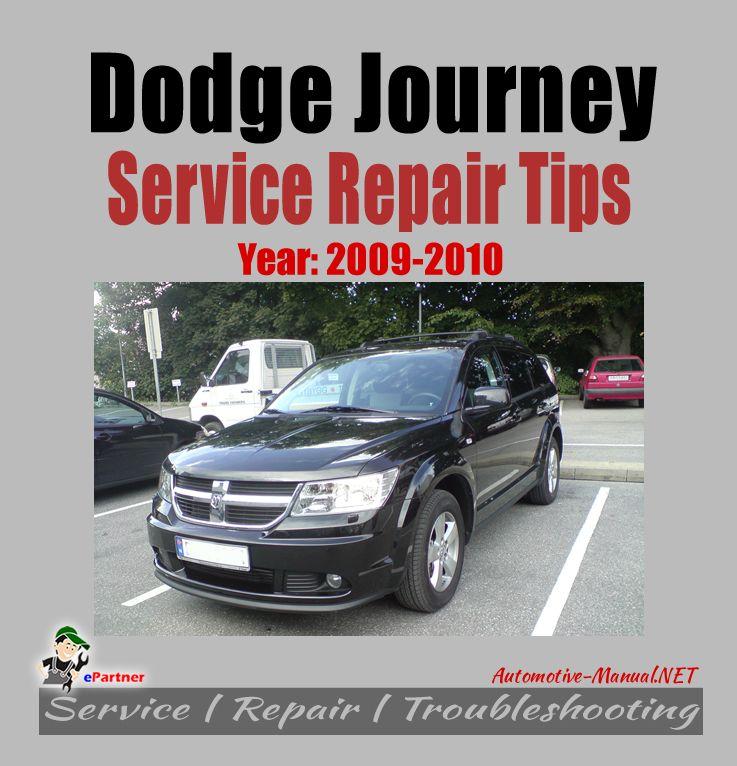 Dodge Journey 2009 2010 Service Repair Tips Dodge Journey Repair Repair Manuals