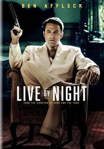 Live By Night Dvd 2016 Live By Night Movie New Movies Night