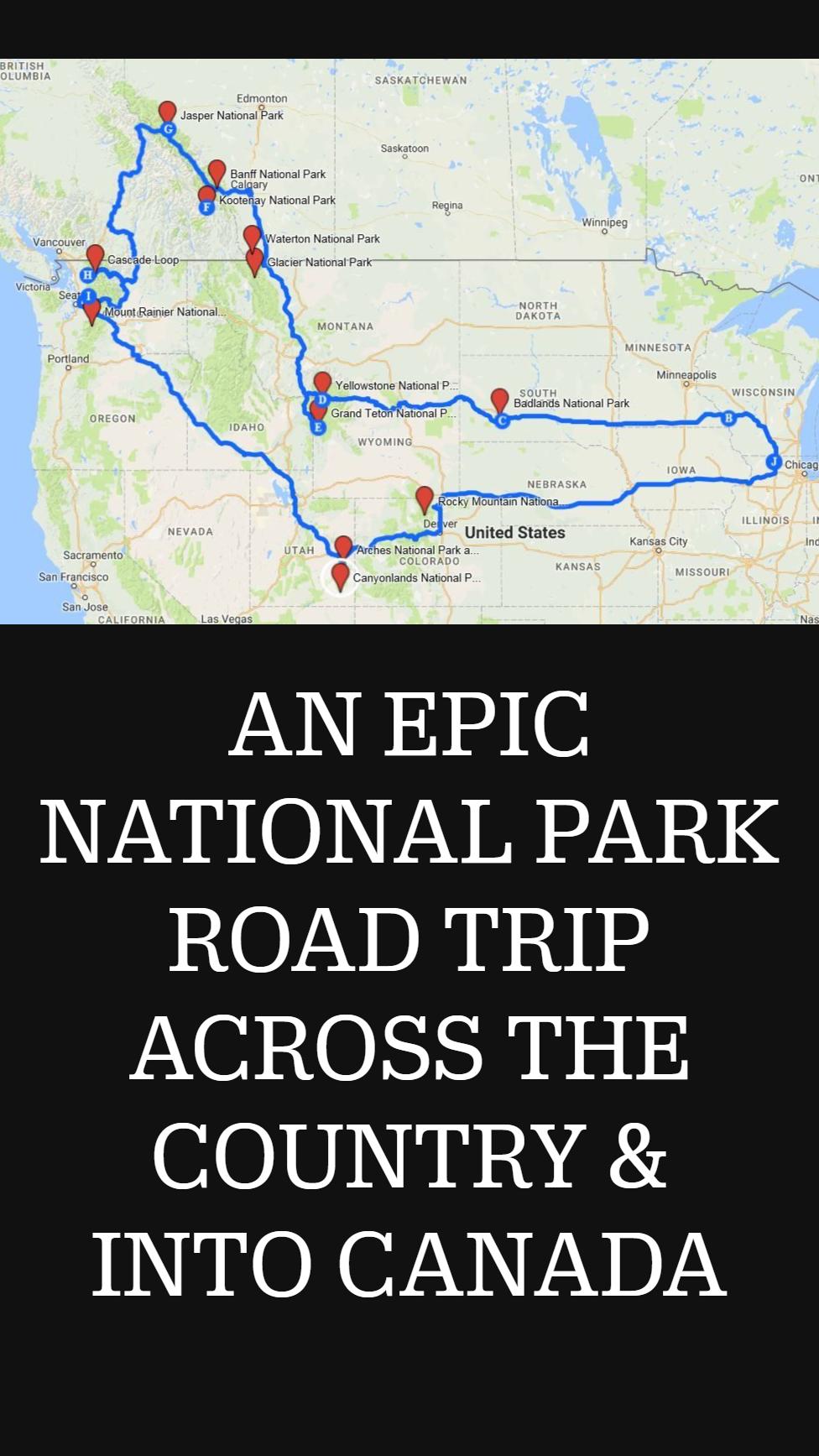 AN EPIC NATIONAL PARK ROAD TRIP