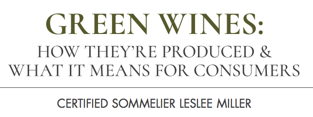 Just in time for one of the world's most celebrated GREEN holidays... What does drinking 'green' wine really mean for you?