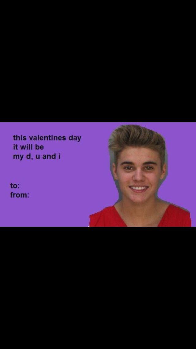 Justin Bieber Dui Valentine Card Funny Valentines Cards Funny Valentine Valentines Cards