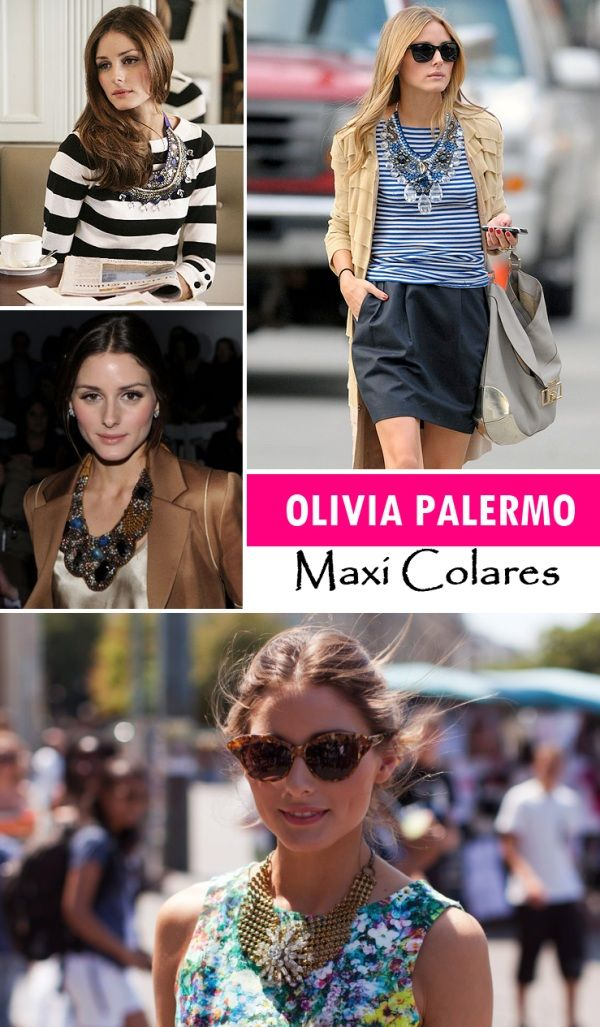 Inspiração: Maxi colares da Olivia Palermo!