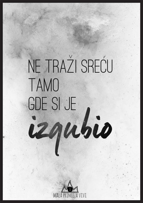 Mala Princeza Vivi Serbian Quotes Wise Words Quotes Classy Quotes