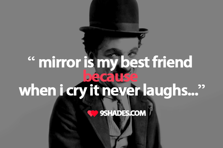 Mirror Is My Best Friend Because When I Cry It Never Laughs Sad Enchanting Download Sad Quotes On Friendship Photos Download