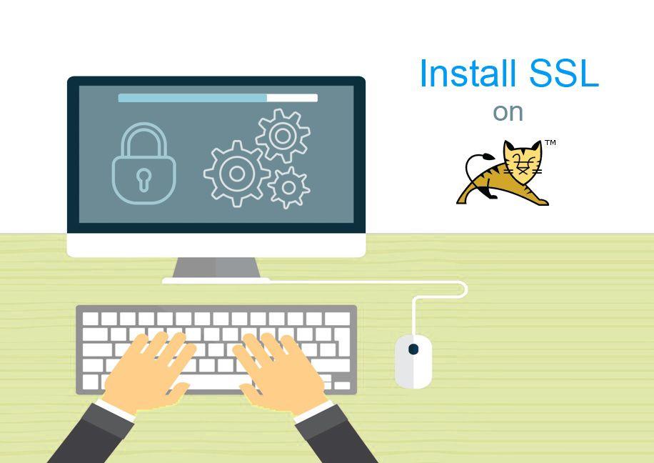 How To Install Ssl Certificate On Tomcat Web Server Ssl