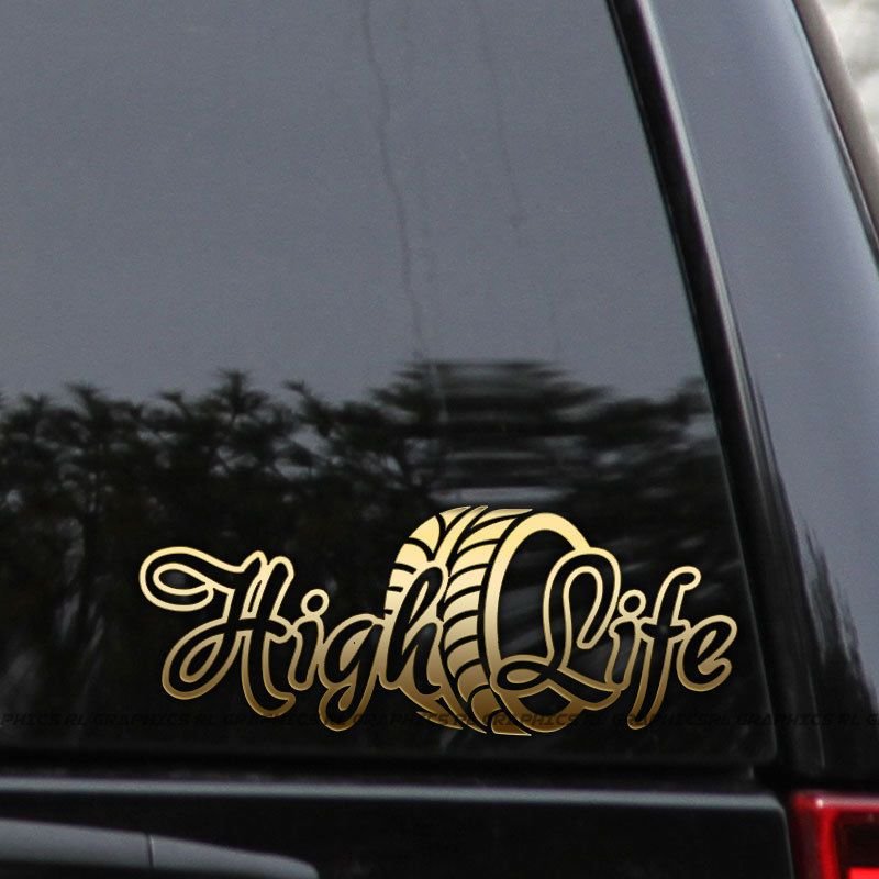 608ab234691 High Life Decal Sticker Lifted Offroad 4x4 Raised Truck Diesel Window Laptop   RLGraphics