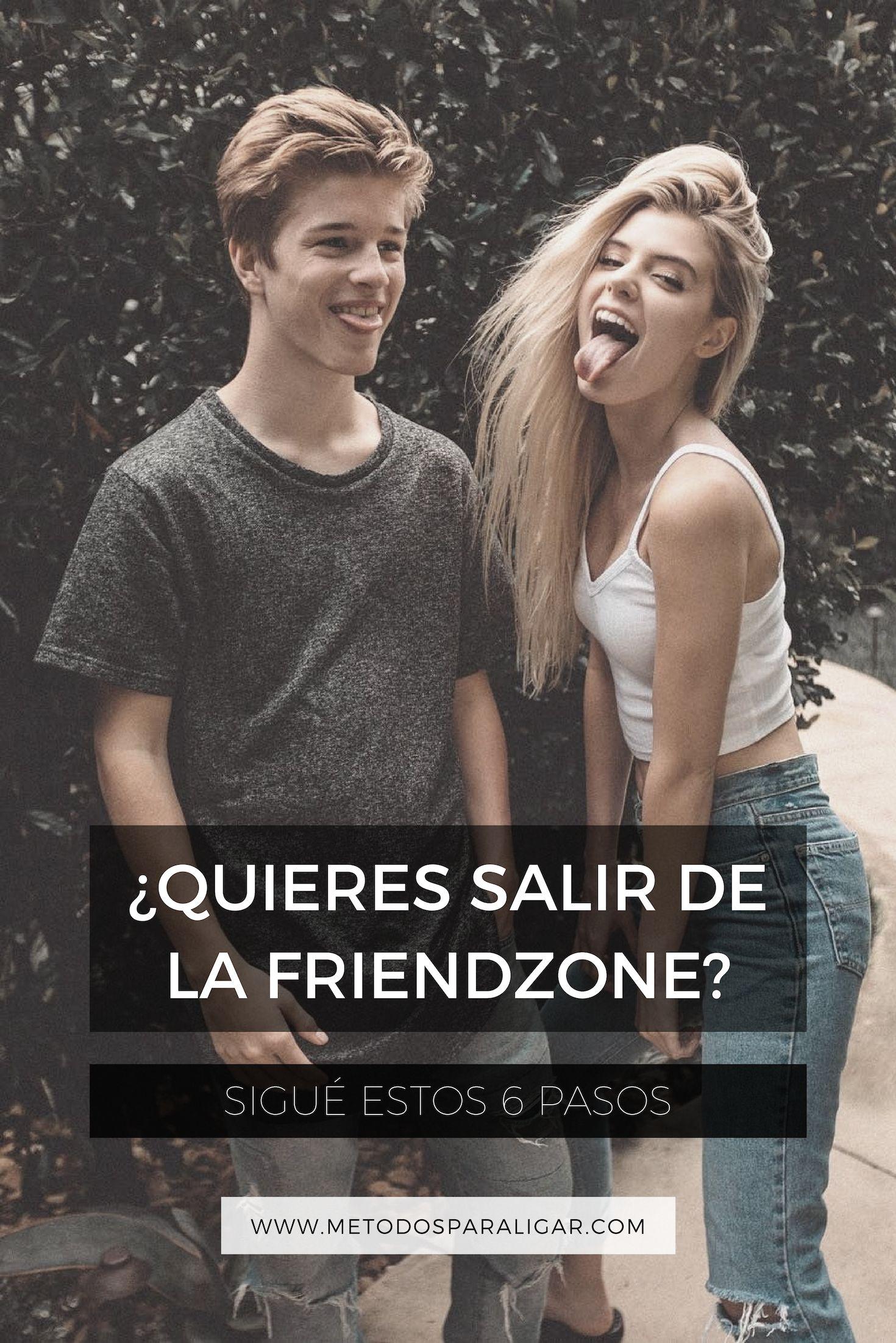 Como Salir De La Friendzone Con Estos 6 Sencillos Pasos Métodos Para Ligar Friendzone Couple Goals Memes