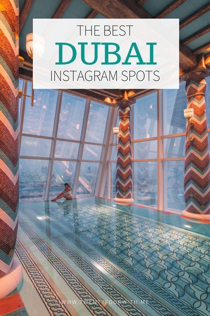 15 INSTAGRAM SPOTS IN DUBAI